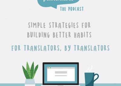 Smart Habits for Translators Podcast
