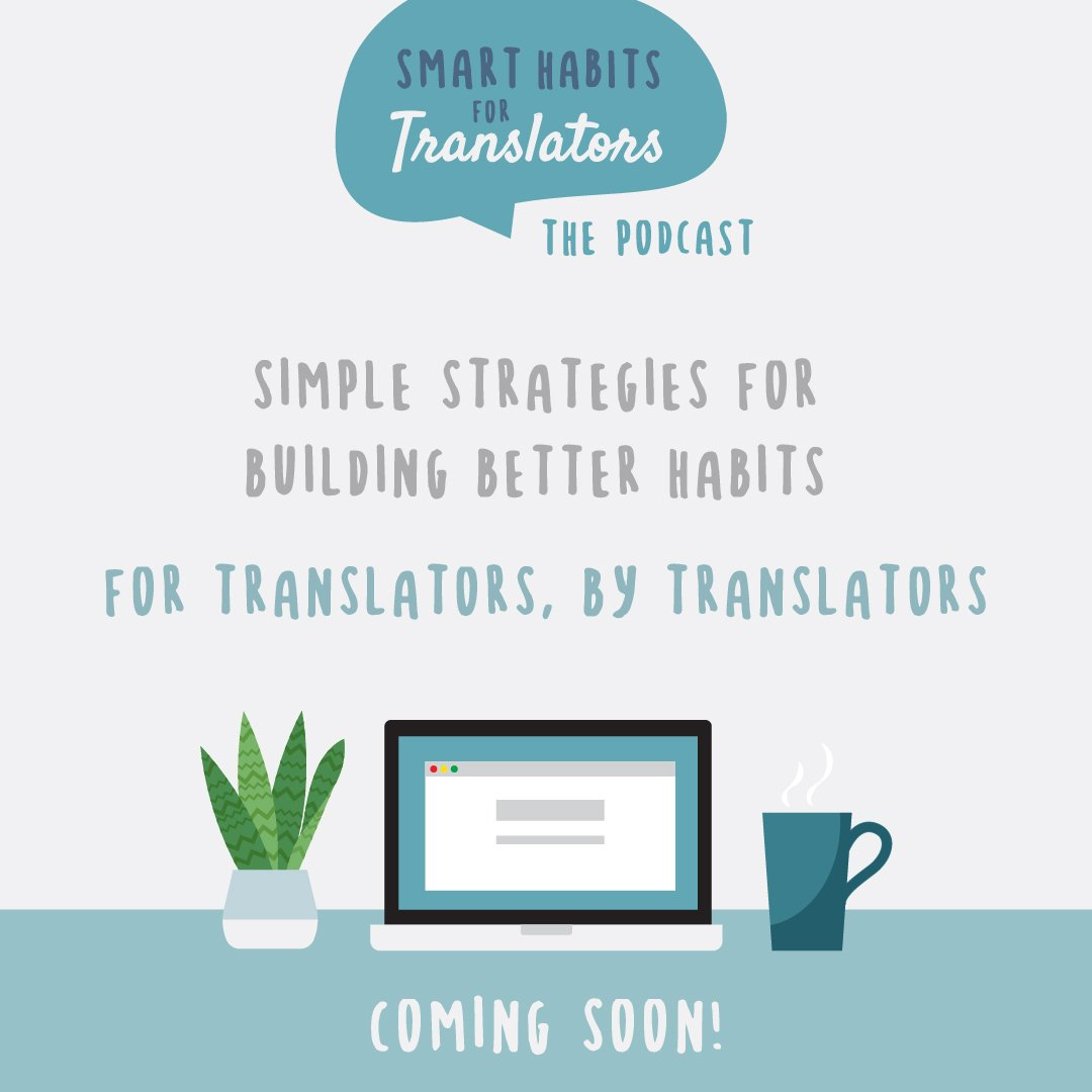 Smart Habits for Translators Podcast